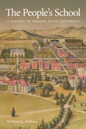 The People's School: A History of Oregon State University